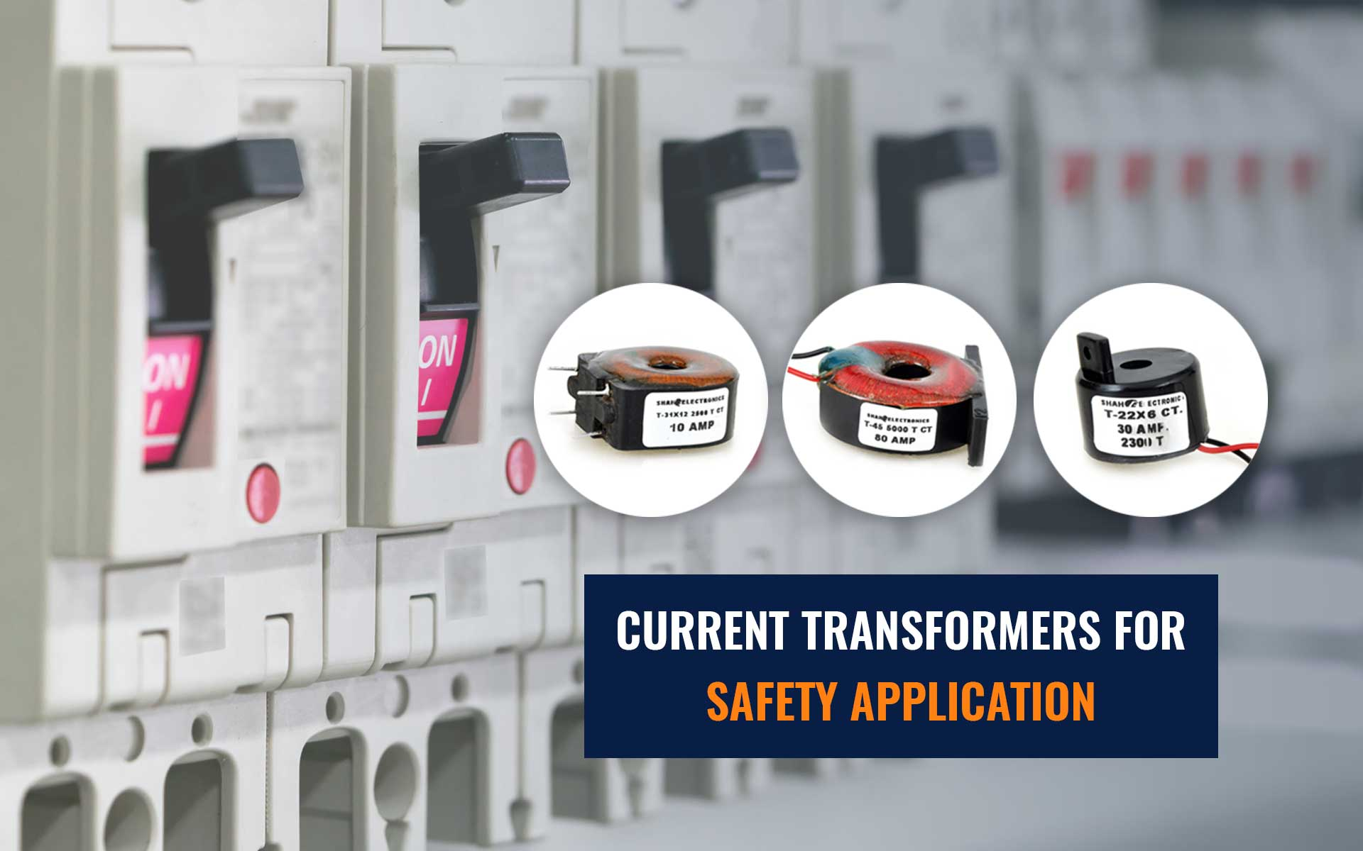 Current Transformers for Safety Application