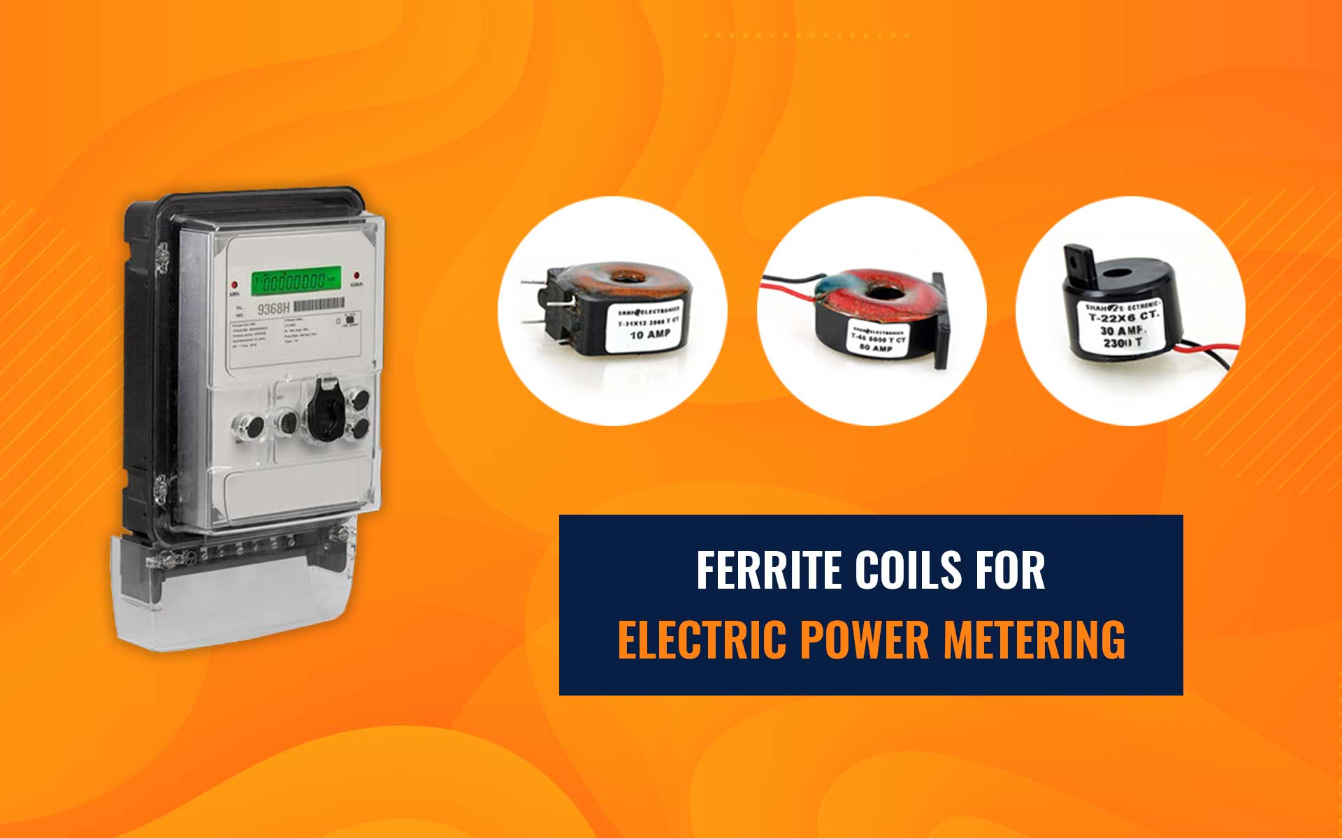 Ferrite Coils for Electric Power Metering